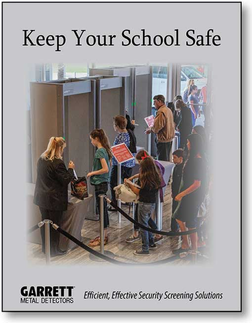 Keep Your School Safe. Efficient, Effective Security Screening Solutions PDF